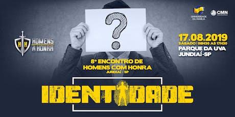 8° Encontro de Homens com Honra - Jundiaí/SP ingressos