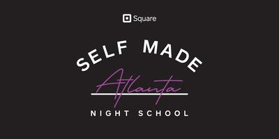 Self Made Night School: Square Solutions: Get the most out of Square tools