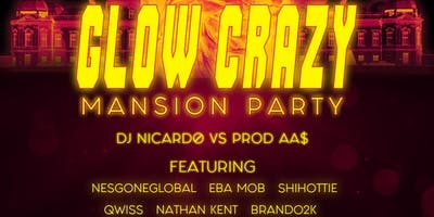GLOW CRAZY MANSION PARTY