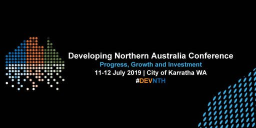 2019 Developing Northern Australia Conference