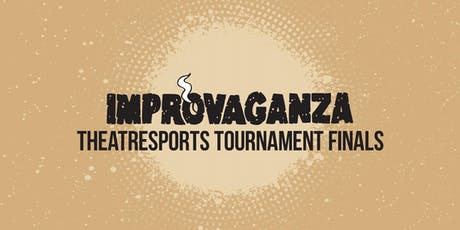 IMPROVAGANZA 2019: Theatresports Tournament Finals tickets