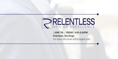 Relentless: Men of Excellence