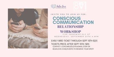 CONSCIOUS COMMUNICATION Relationship Workshop