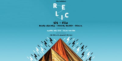 Relic featuring Sis, Fiin & More