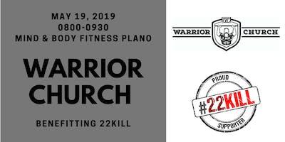 Warrior Church benefitting 22KILL