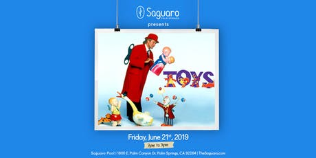 The Saguaro Palm Springs screening of 'TOYS'  tickets