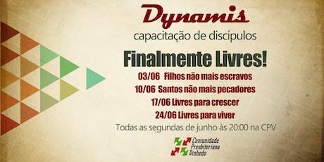 Módulo 2 Dynamis:  Finalmente Livres! ingressos
