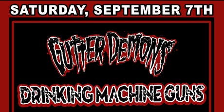 GutterDemons/DrinkingMachineGuns/TheSonicDead/TheSaturdayKnights tickets