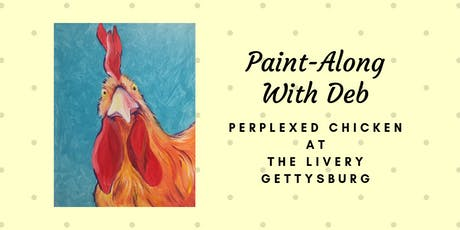 Perplexed Chicken - The Livery Paint-Along tickets