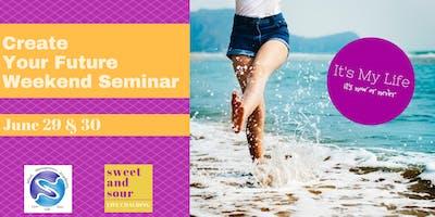 CREATE YOUR FUTURE NLP Weekend Seminar