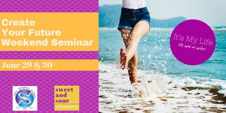 CREATE YOUR FUTURE NLP Weekend Seminar tickets