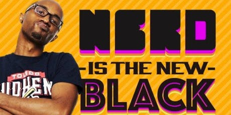 Nerd Is The New Black tickets