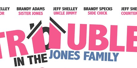 Trouble In The Jones Family Movie Premiere tickets
