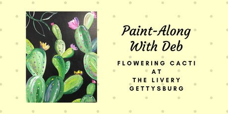 Flowering Cacti - The Livery Paint-Along tickets
