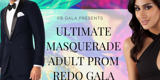 Ultimate Masquerade Adult Prom Redo Gala 2019