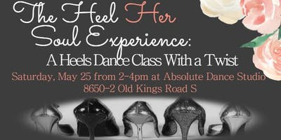The Heel Her Soul Experience: A Heels Dance Class With a Twist