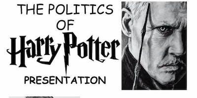 Politics of Harry Potter & Harry Potter Trivia Night!