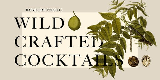 Wildcrafted Cocktails