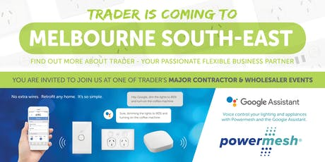 Trader is coming to MELBOURNE SOUTH-EAST! tickets