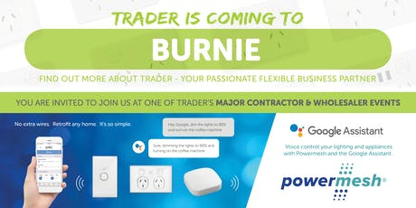 Trader is coming to BURNIE! tickets