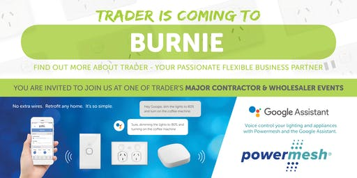 Trader is coming to BURNIE!