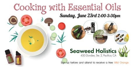 Essential Oils & Cooking tickets
