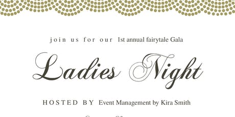 Ladies Night Fairytale Gala Dinner tickets