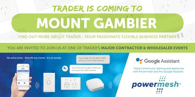 Trader is coming to MOUNT GAMBIER!