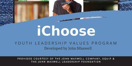 """iCHOOSE, iLEAD"" YOUTH LEADERSHIP VALUES PROGRAM, developed by John Maxwell tickets"