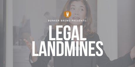 Bunker Brews NYC: Legal Landmines tickets