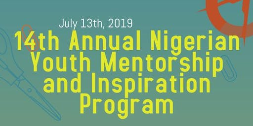 14th Annual Nigerian Youth Mentorship and Inspiration Program