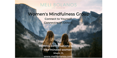 How to Access your SELF LOVE - Women's Mindfulness Group