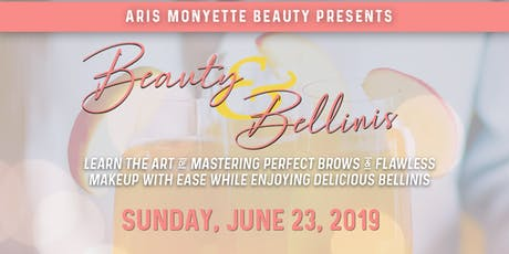 Beauty, Brows & Bellini's tickets