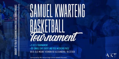 3rd Annual Samual Kwarteng Scholarship Basketball Tournament  tickets