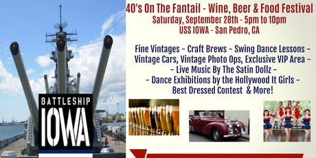 40's On The Fantail - Wine, Beer & Food Festival!  tickets