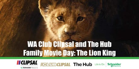 WA Club Clipsal and The Hub Family Movie Day: The Lion King tickets