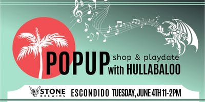 PopUp Shop & PlayDate with Hullabaloo!