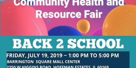 BACK 2 SCHOOL ~ COMMUNITY HEALTH AND RESOURCE FAIR tickets