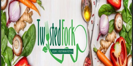 Twisted Fork - Vegan/Vegetarian Festival tickets