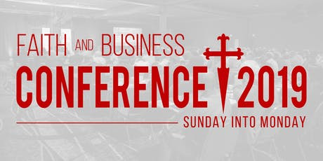 Faith & Business Conference 2019 tickets