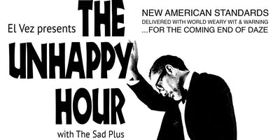El Vez Presents The Unhappy Hour