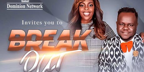 "Dominion Network ""BREAK-OUT"" Conference: A prophetic, leadership & business conference tickets"