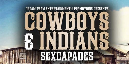 Cowboys and Indians Sexcapades