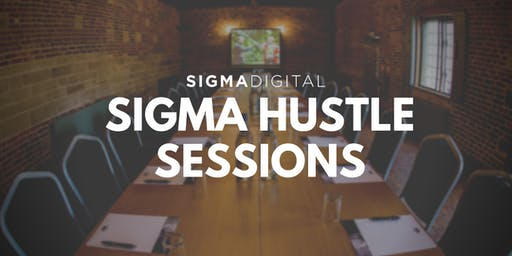 Sigma Hustle Session (Miami)