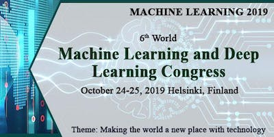 6th World Machine Learning and Deep Learning Congress