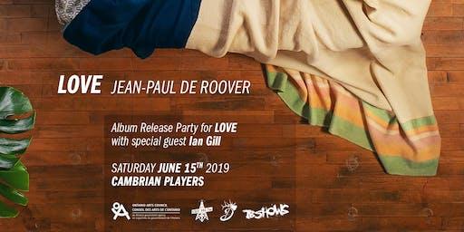 "Jean-Paul De Roover ""Love"" Album Release"