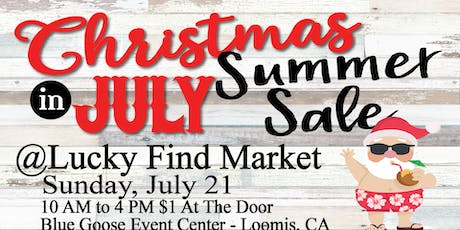 Christmas in July at Lucky Find Market tickets
