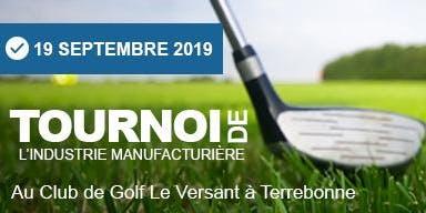 REAI : Tournoi de Golf de l'Industrie Manufacturière 2019
