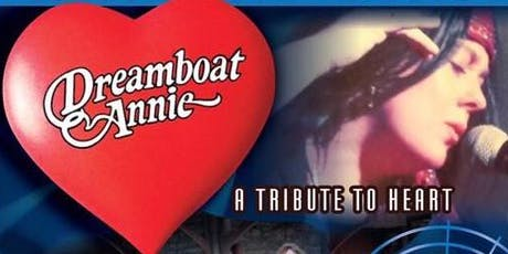 """""""Dreamboat Annie"""" - A Tribute to """"Heart"""" tickets"""