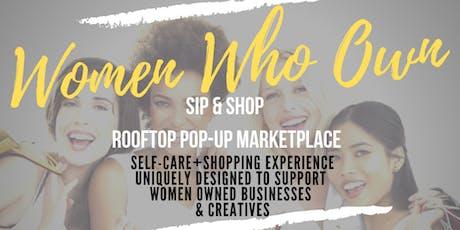 Women Who Own - Sip & Shop Pop-up Market  tickets